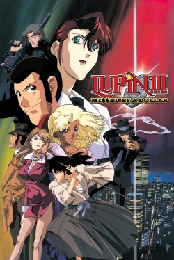 Lupin the Third: Missed by a Dollar