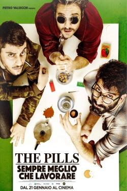 The Pills - Sempre meglio che lavorare