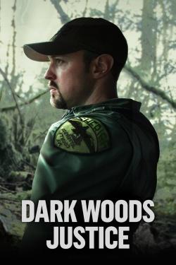 Dark Woods Justice
